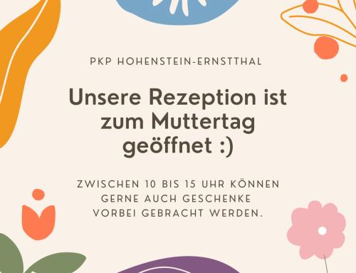 Rezeption der PKP Hohenstein-E. zum Muttertag geöffnet.